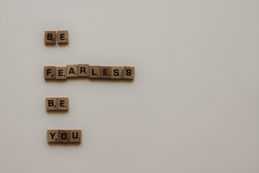 the scrabble tiles read be fearless, be you. A reminder of what it is to be untamed